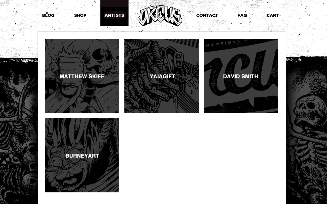 Check out the new artists page.  http://www.orcusbrand.com/artists