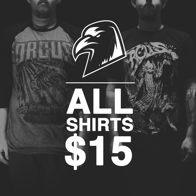 All shirts $15 Happy Halloween everyone. http://www.orcusbrand.com/