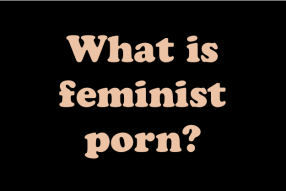 what-is-feminist-porn-1.png