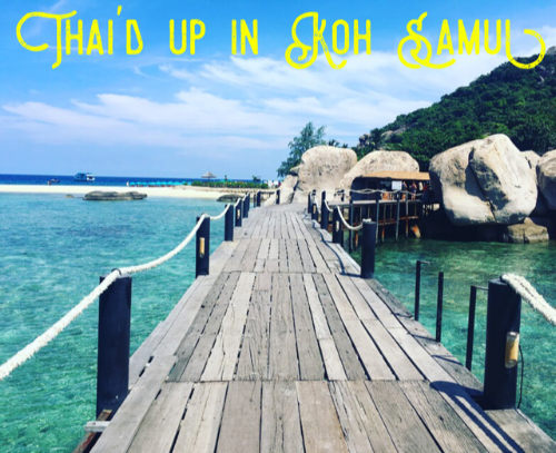 A guide to Koh Samui, Thailand!