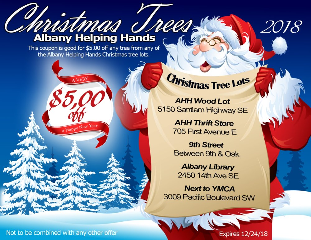 Save $5.00 on your Christmas Tree at any of the five Albany Helping Hands Christmas Tree Lot location. For your coupon click on image above.