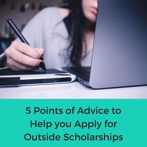 A great financial resource to help pay for college is outside scholarships. Billions of dollars is awarded each year in college scholarships. There is nearly a college scholarship for anyone. You just need to know where to find them and how to apply. Check out 5 points of advice to help you apply for outside scholarships.