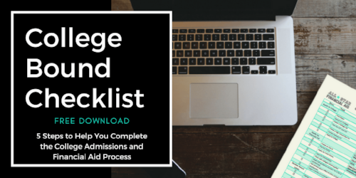 Not only can you save time applying to college with The Common Application, you can also save time by using our  College Bound Checklist . This checklist will take the overwhelmed and stressed feeling away. By downloading this FREE College Bound Checklist, you will get the exact 5 steps we use when assisting our clients through the college admissions and financial aid process. This list is also full of links to great resources.  Download  it for FREE today!