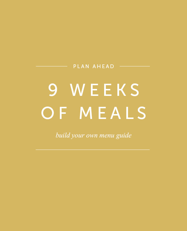 plan 9 weeks of meals with a menu guide