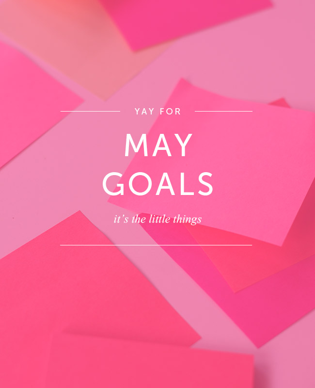 Goals for May on pink post-it notes