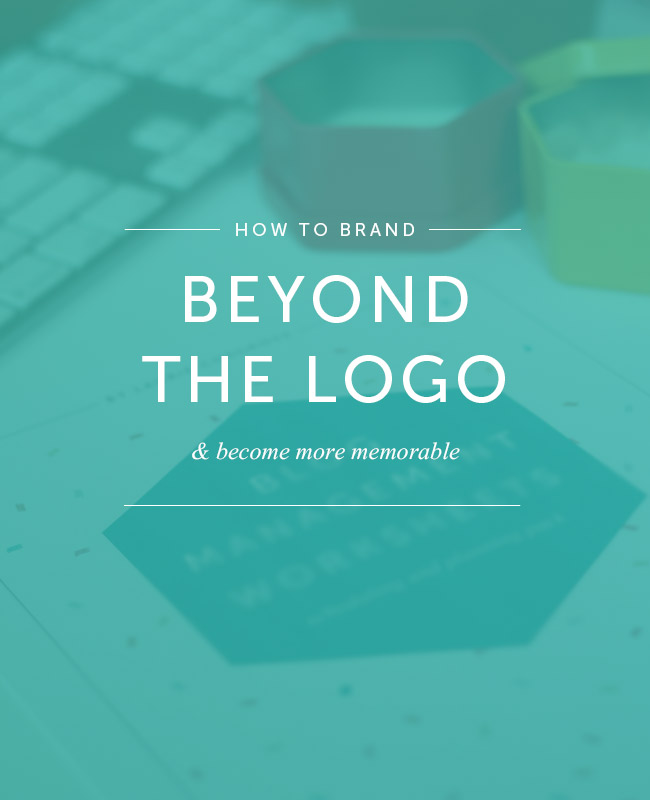 How to Brand Beyond the Logo