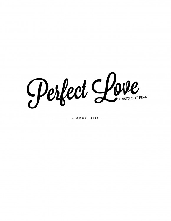 Perfect Love Print by Laurie Cosgrove | 1 John 4:18