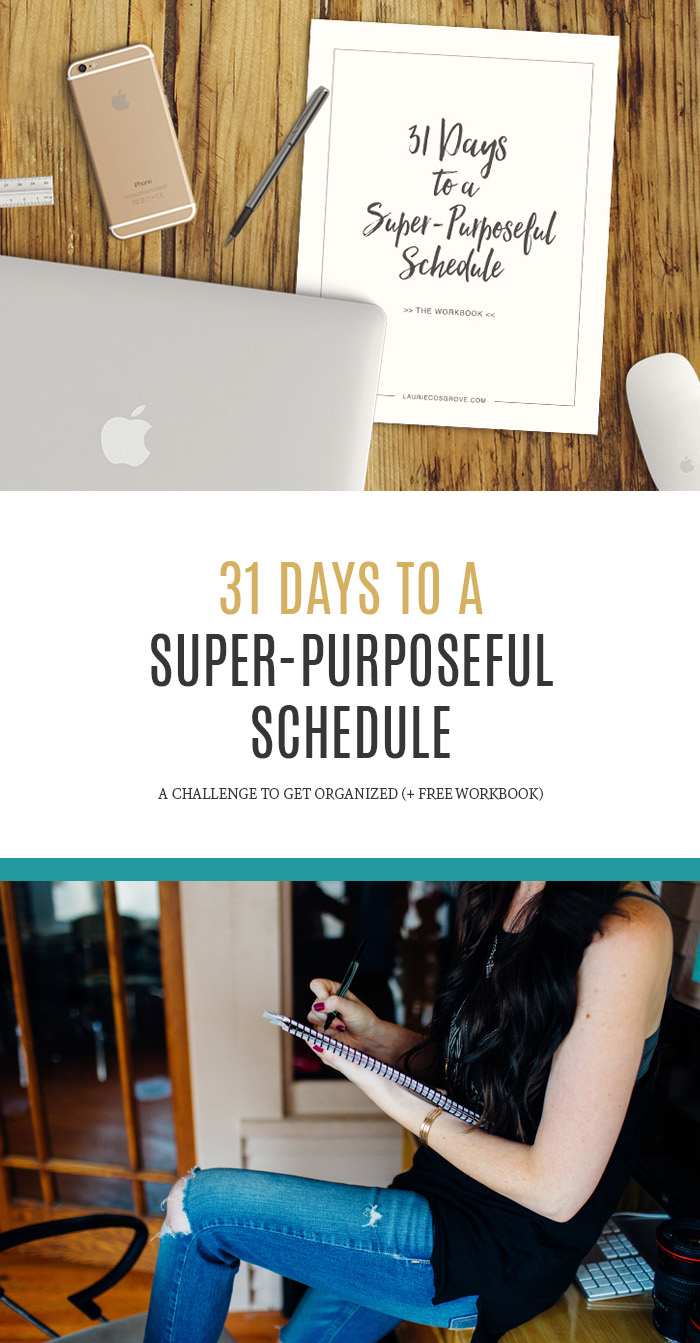 31 Days to a Super-Purposeful Schedule #write31days