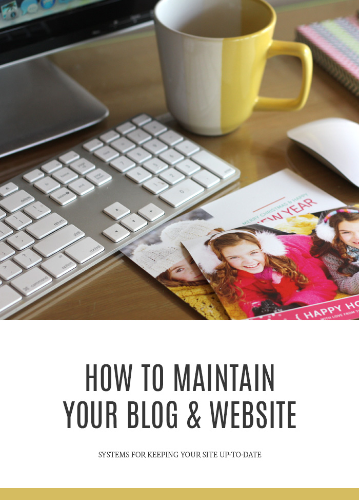 How to Maintain Your Blog & Website