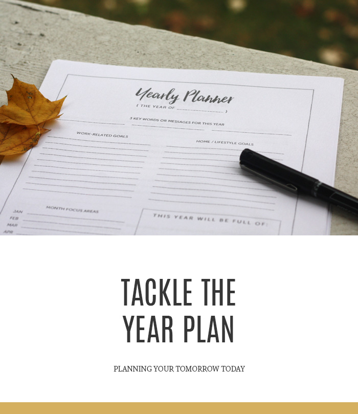 Tackle the Year Plan | Planning Your Tomorrow Today