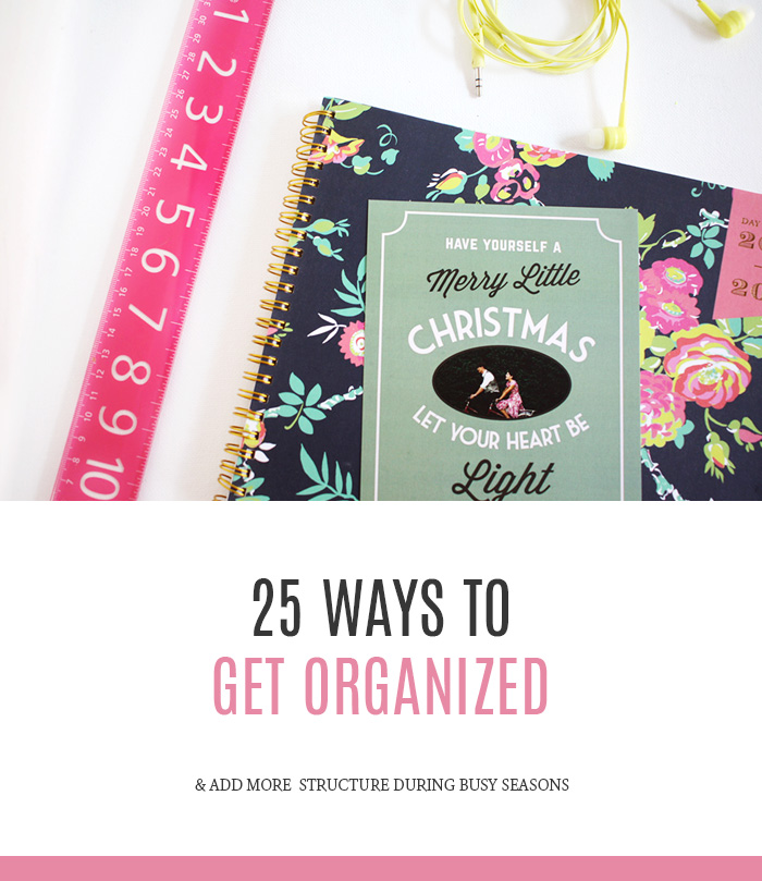 How to get organized during busy seasons
