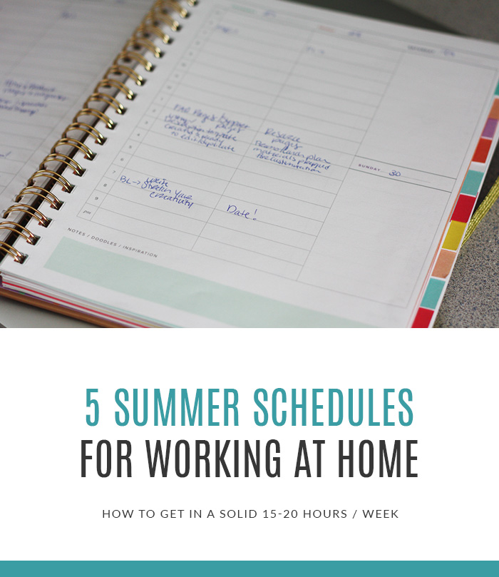 5 Summer Schedules for Working At Home