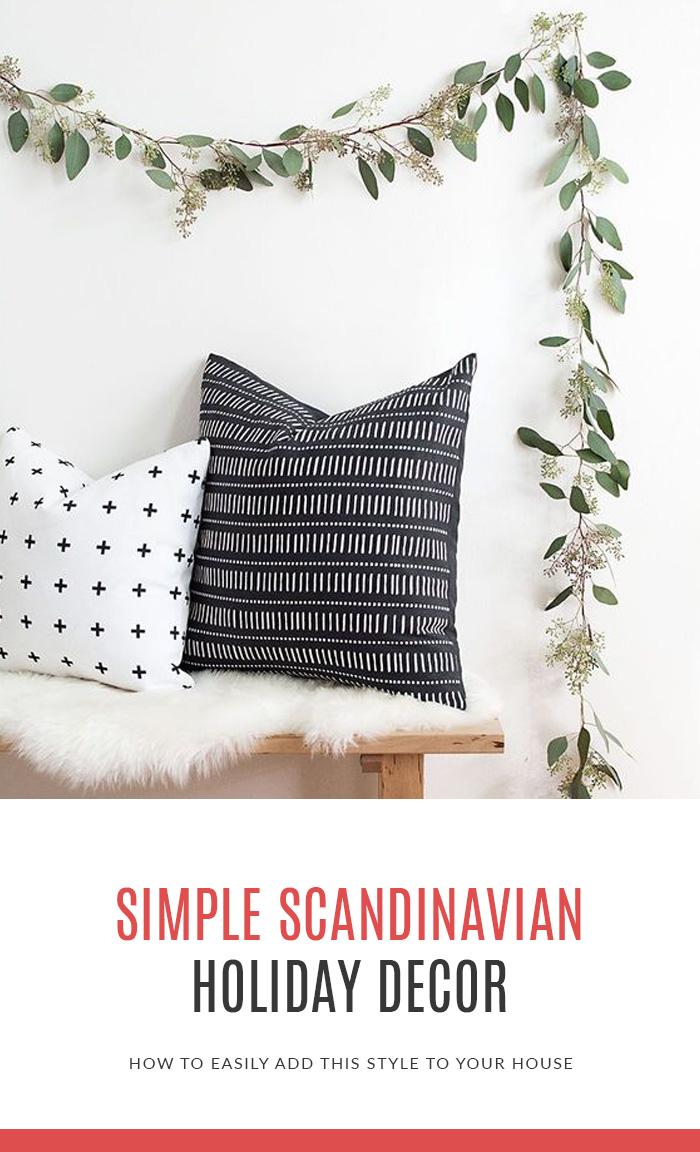 Simple Scandinavian Holiday Decor