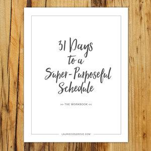 Free Super-Purposeful Schedule Workbook