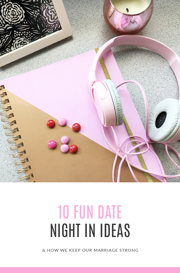 10 Fun Date Ideas + How We Keep Our Marriage Strong