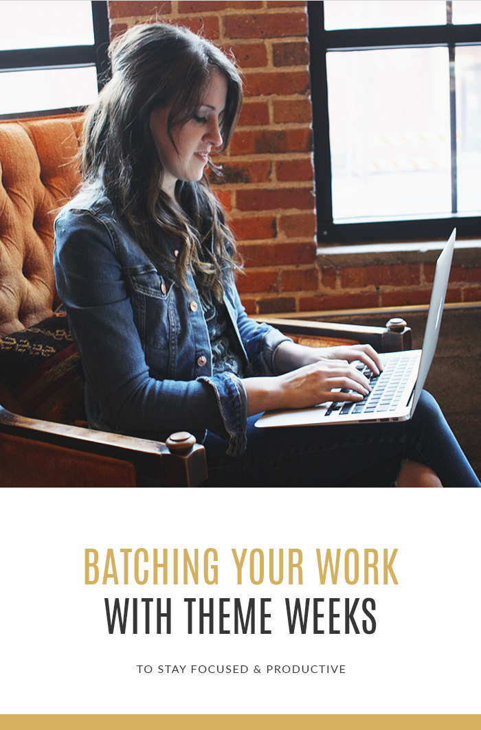 Batching Your Work With Theme Weeks - Stay Focused & Productive