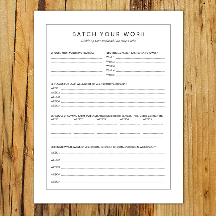 Batch Your Work Printable