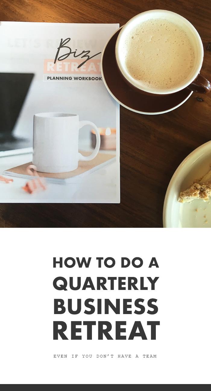 How to do a quarterly business retreat as a solopreneur