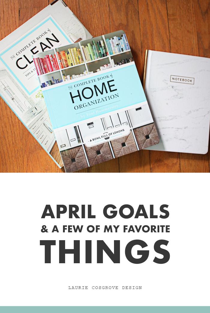 Goals for April & Favorite Finds