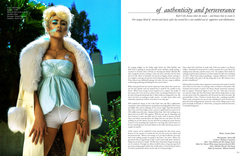 Words / Landra Dulin   This Schön! PRINT exclusive has been produced by  Photography /  Brian Ziff  Fashion /  Barbara Constantin  Talent /  Kali Uchis  Make Up /  Mynxii White  using Anastasia Beverly Hills Hair /  Tony Medina aka His Vintage Touch  Nails /  Michelle Won for Nail Swag  Makeup Assistant /  Mikayla Gottlieb