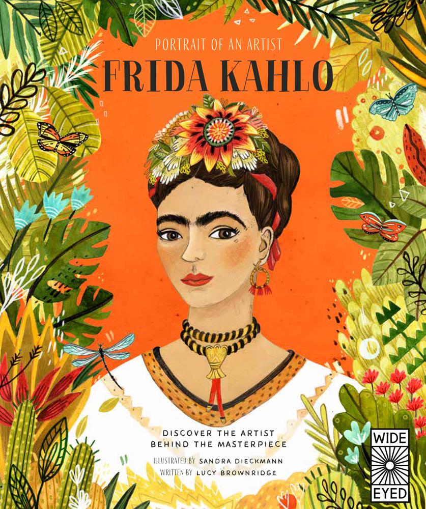 PORTRAIT OF AN ARTIST: FRIDA KAHLO