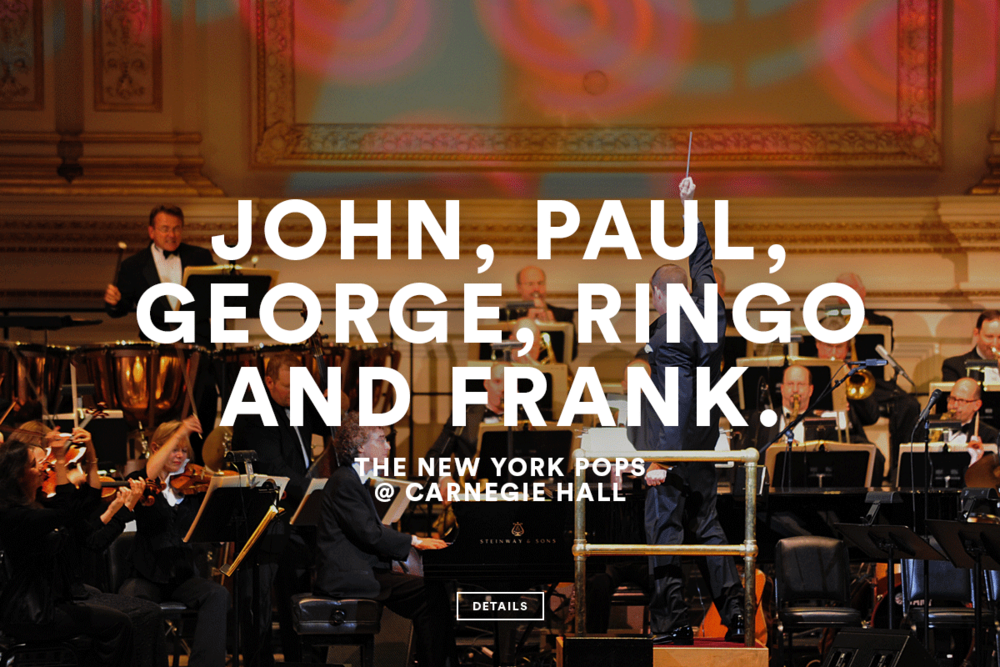 The New York Pops @ Carnegie Hall