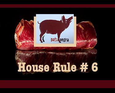 house rule #6.jpg