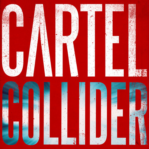cartel-collider.jpg