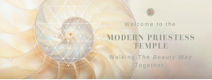 If you are looking to join a sisterhood dedicated to defining and living in the Beauty Way as a Modern Priestess, I would like to invite you to consider joining the free Modern Priestess Temple