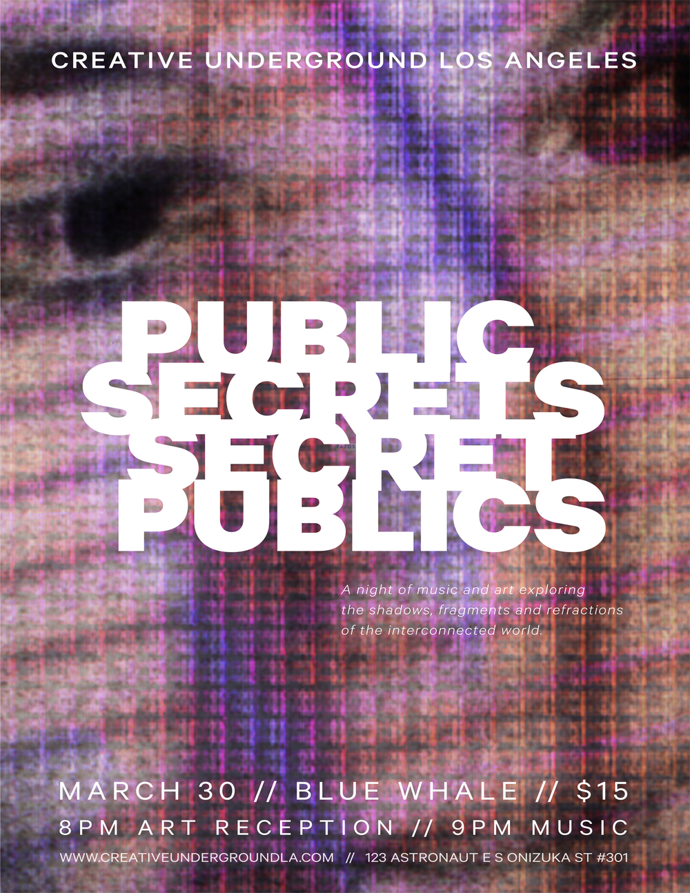 "Creative Underground Los Angeles ""Public Secrets / Secret Publics"" Venue Display Poster"