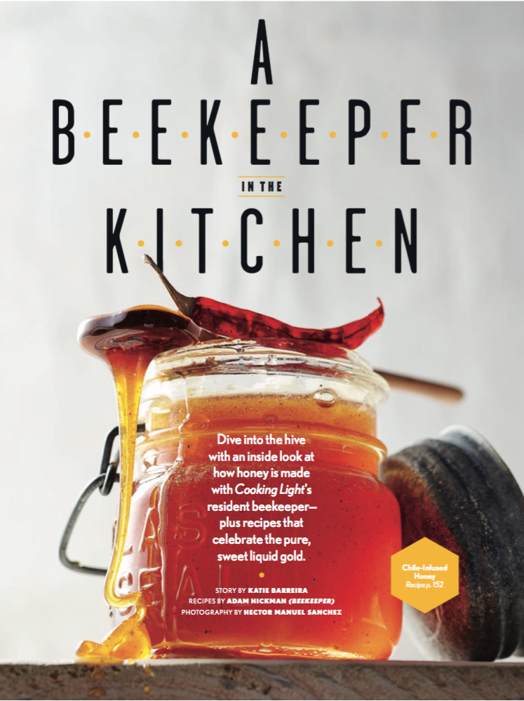 A Beekeeper in the Kitchen - Cooking Light Magazine - August 2016