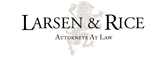 Larsen & Rice- Lawyers | Attorneys | Experts
