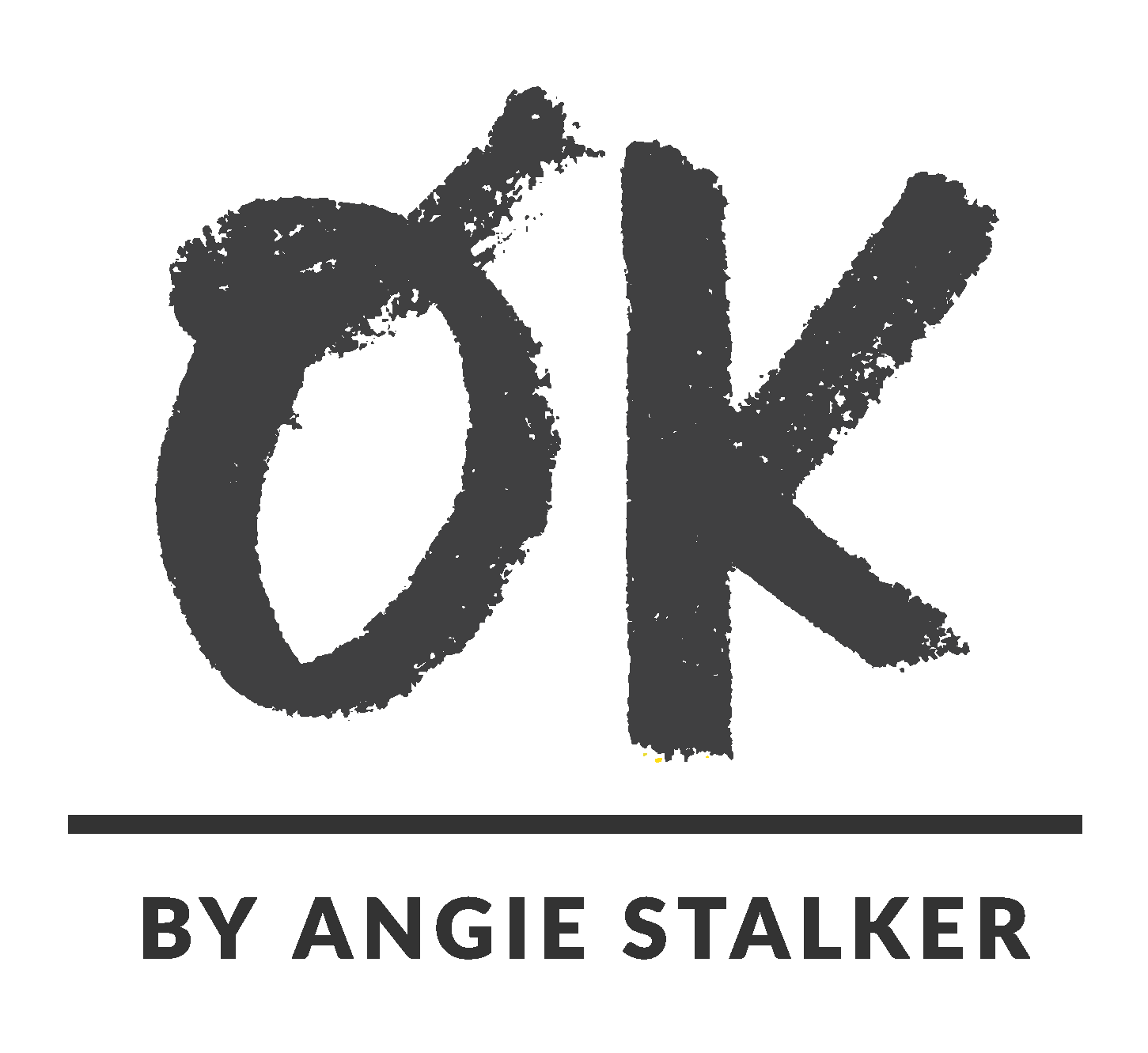 OK by Angie Stalker