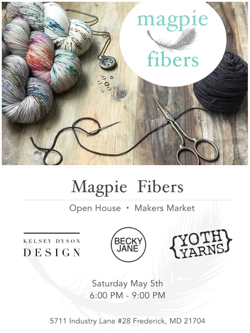 Party Time!! - To celebrate Maryland Sheep & Wool weekend we'll be opening our new studio for an Open House and Makers Market.Please join the whole Magpie Team and our good friends Veronika of YOTH. Yarns, Kelsey Dyson of Kelsey Dyson Design and Becky Jane Harrington of Becky Jane Sews, Saturday May 5th from 6-9.Veronika and I will have tons of yarn and samples. All the 'Other Fun Stuff' from the online shop will be available; all the jewelry, woodland prints and cards, magazines, notions, pompoms, you name it!Kelsey will be debuting her 'Knotted' collection of gorgeous wall hangings. You might recognize Kelsey from my Girl's Road Trip Collection, she's the stunner who made my knits look so good!Becky Jane makes the most beautiful clothing and accessories, she is a true driving force in our local, sustainable slow fashion movement, we're thrilled she could join us!We'll be serving tasty tidbits from our local cheese shop Crisafulli's, sweet and savory goodies from my corner bakery, Cakes to Die For and a selection of delicious wines to wash it all down. Another local favorite, Bend in the River Farm, will be helping us decorate with their gorgeous blooms!This is truly an evening you don't want to miss!