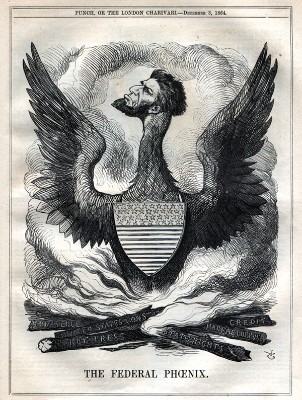 """This 1864 Cartoon from the British magazine Punch shows Lincoln---""""The Federal Phoenix""""---rising from the ashes of constitutional rights set ablaze."""