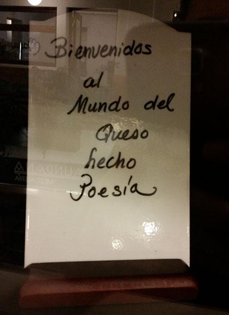 """""""Bienvenidos al mundo del queso hecho poesía""""."""