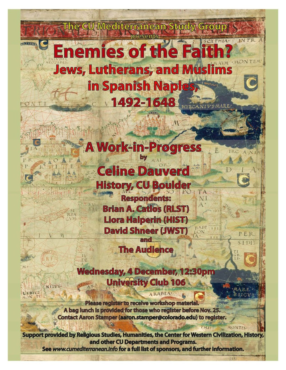 cu mediterranean studies group the mediterranean seminar wednesday 4 celine dauverd history cu boulder enemies of the faith jews lutherans and muslims in spanish genoa 1492 1648 bull respondents