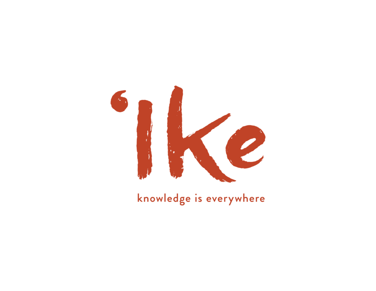 'Ike: Knowledge is Everywhere