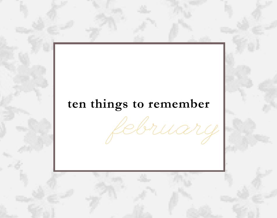 ten things february.jpg