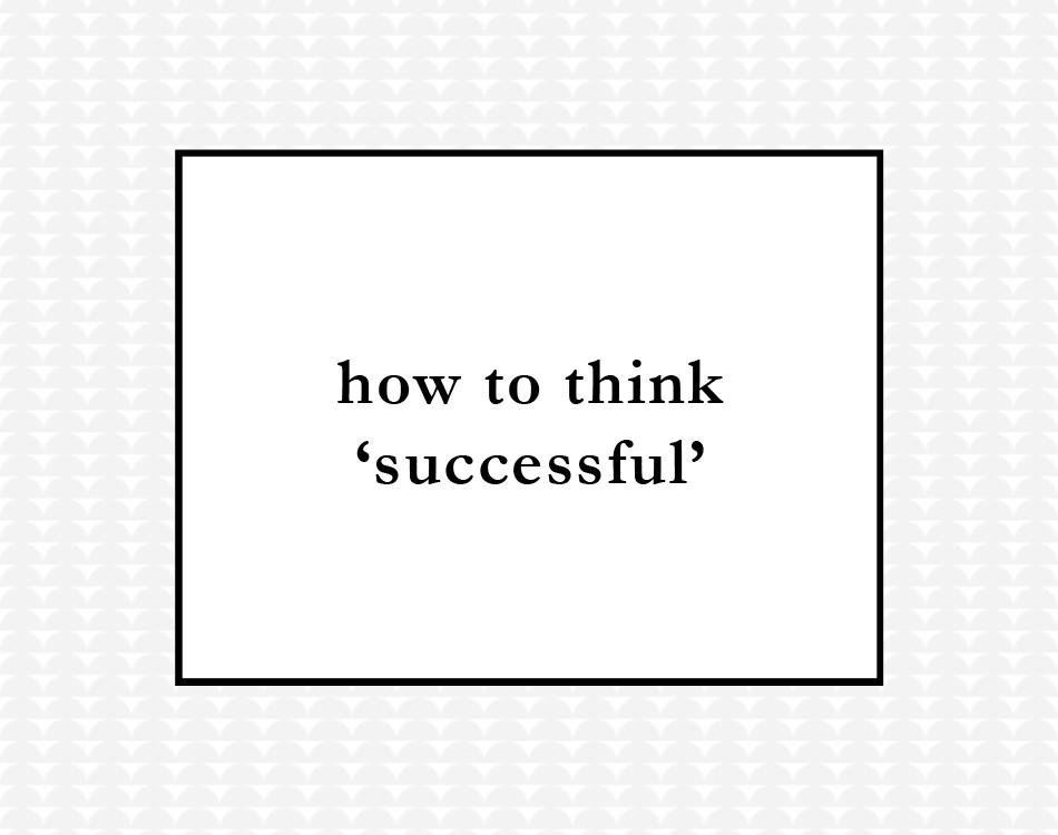 think successful.jpg