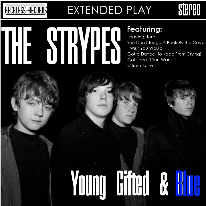 Young Gifted & Blue - The Strypes (2012)