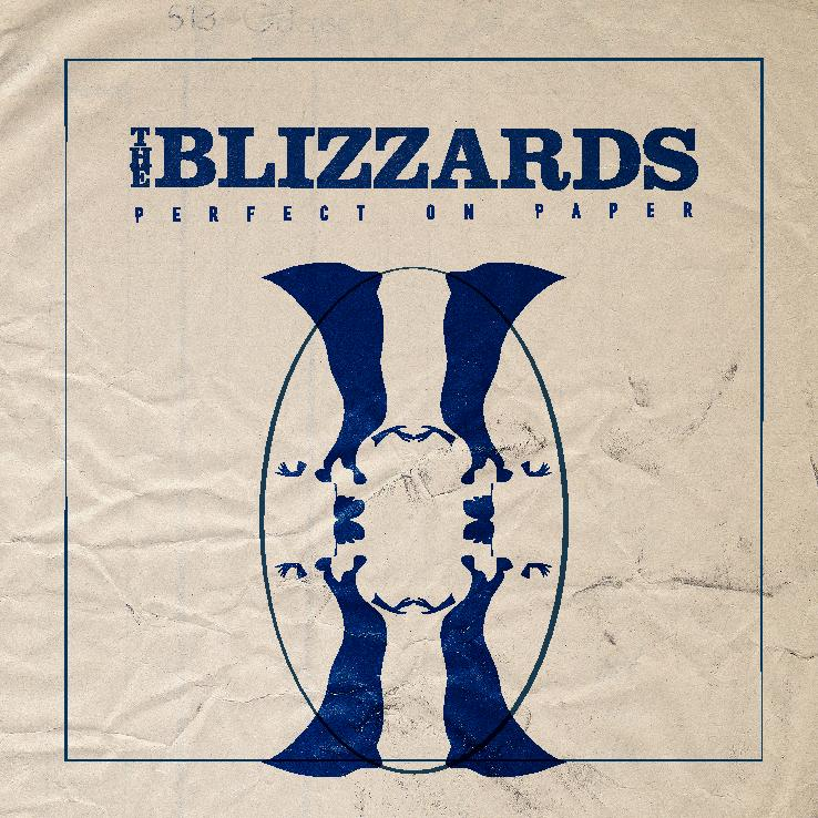 Perfect On Paper - The Blizzards (2016)