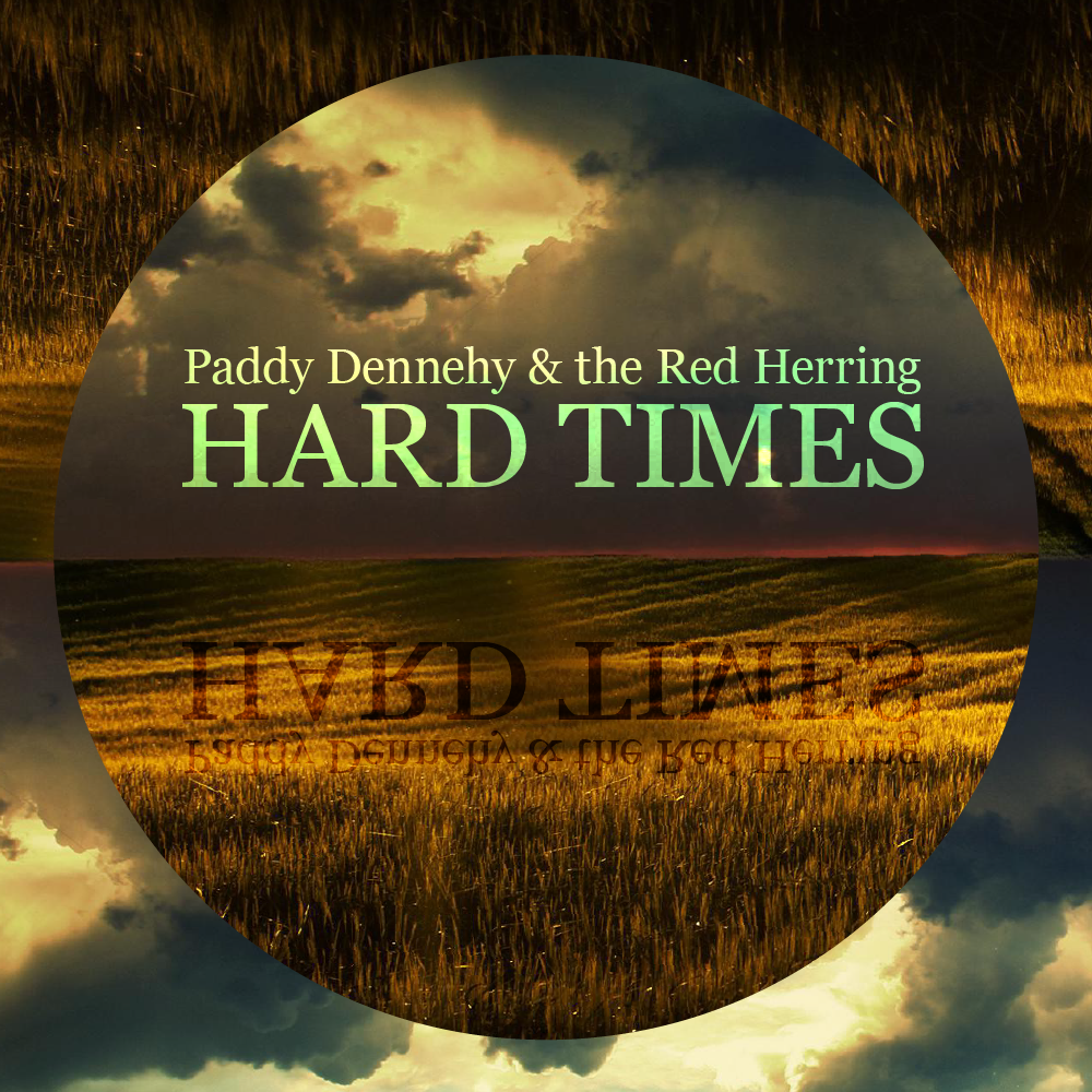Hard Times - Paddy Dennehy (2016)