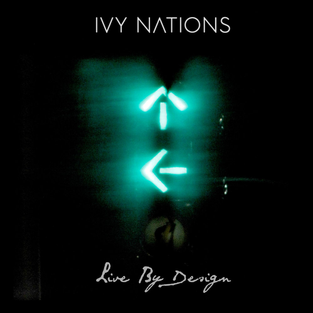 Live By Design - Ivy Nations - April 7