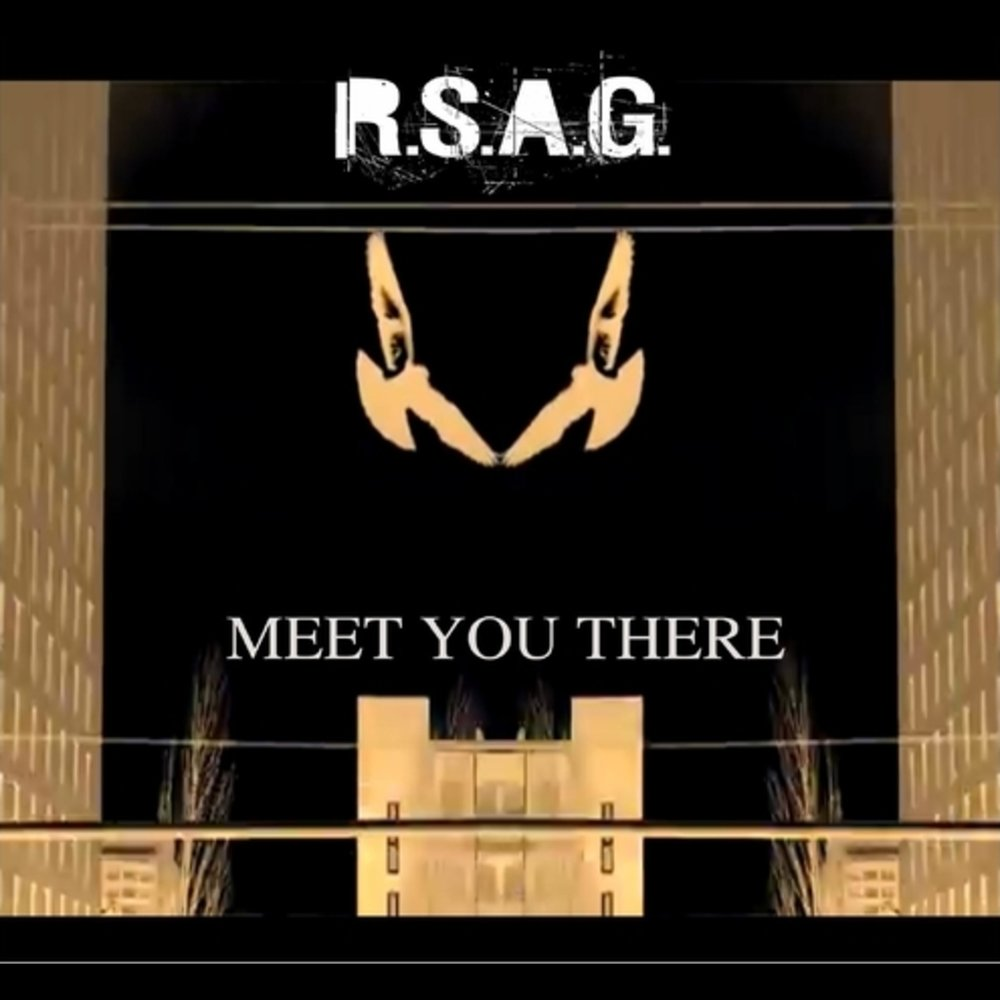 Meet You There - RSAG - April 28