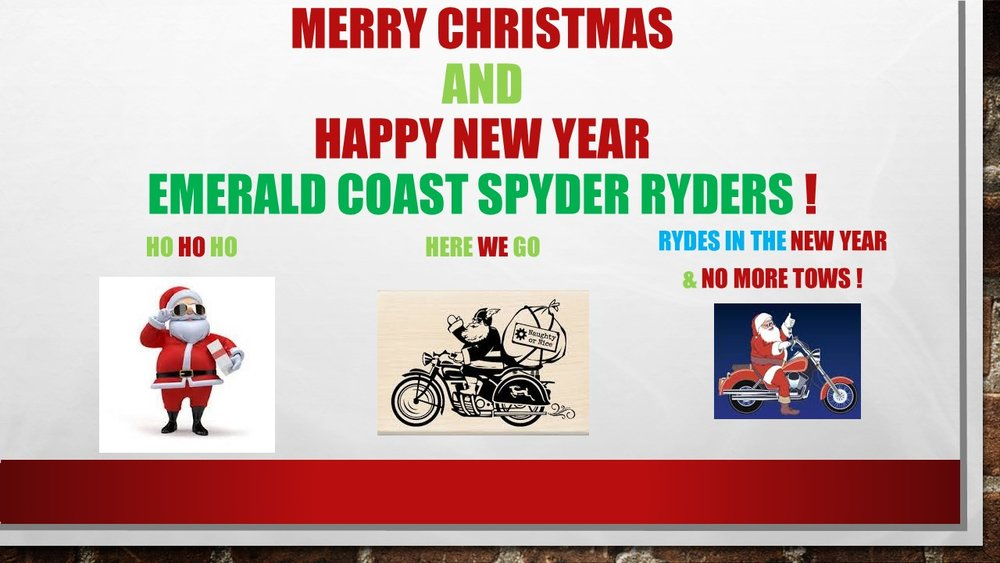Wishing everyone a very Merry Christmas and a Happy New Year.  Safe ryding from Dona and Harold.
