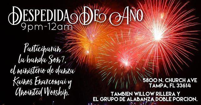 Ven y disfruta en el Señor en despidiendo el año este sabado a las 9pm!!!