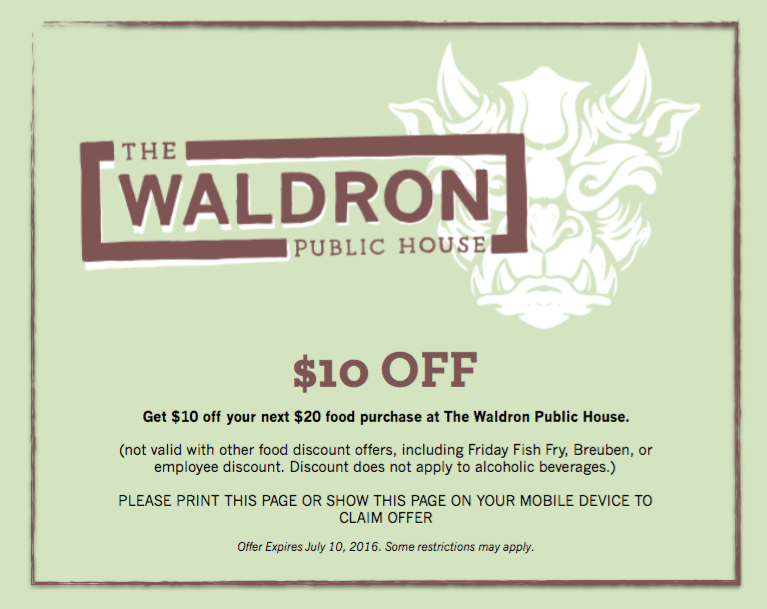 Print this coupon or show your server on your mobile device to redeem this special offer.