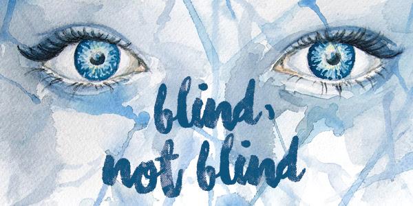 blindnotblind.jpg