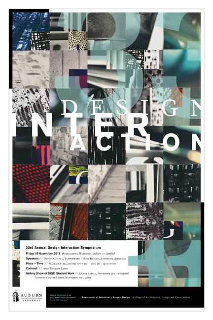 2011 DESIGN INTERACTION POSTER  Auburn University Department of Industrial + Graphic Design // design + collage
